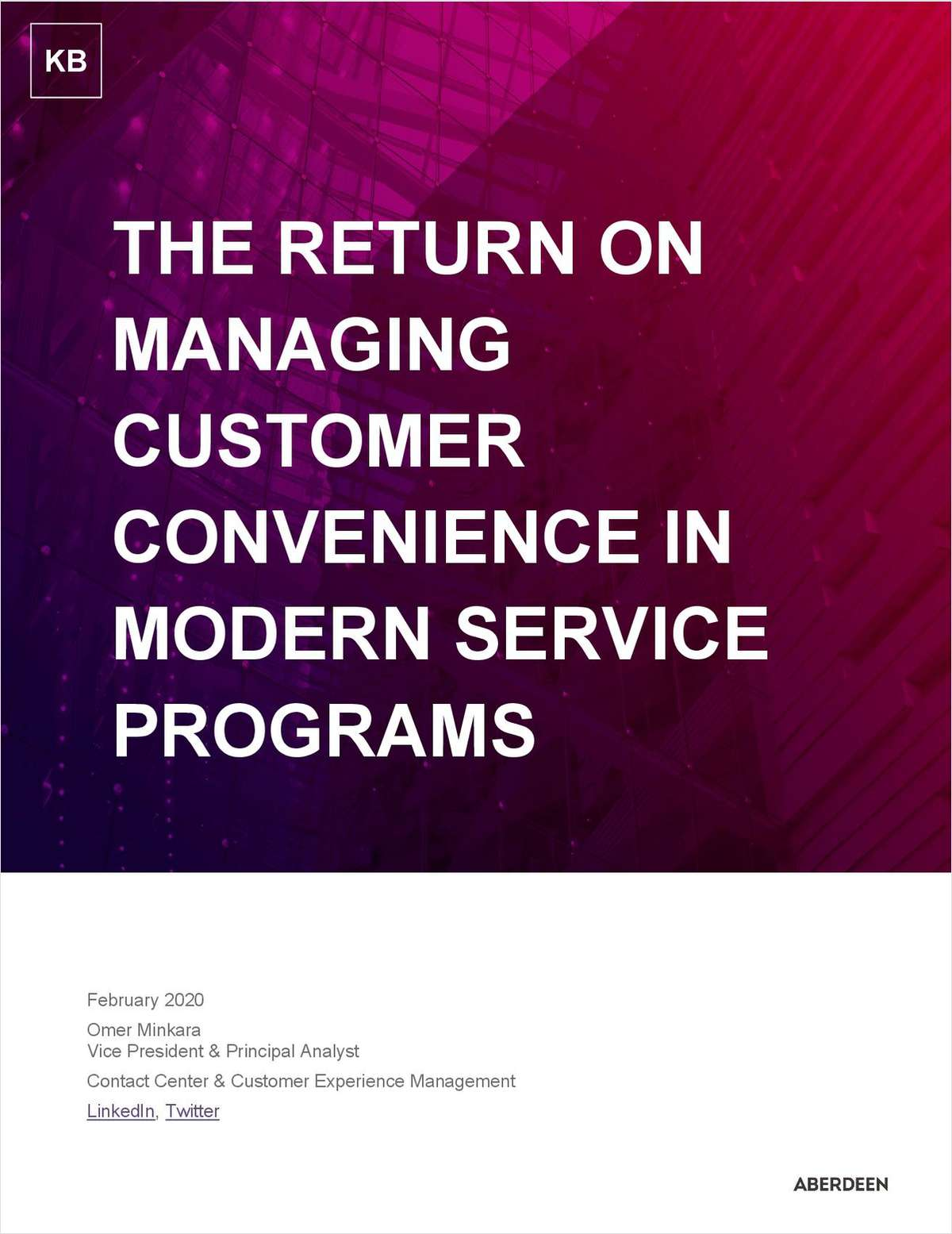 Aberdeen Report: The Return on Managing Customer Convenience in Modern Service Programs