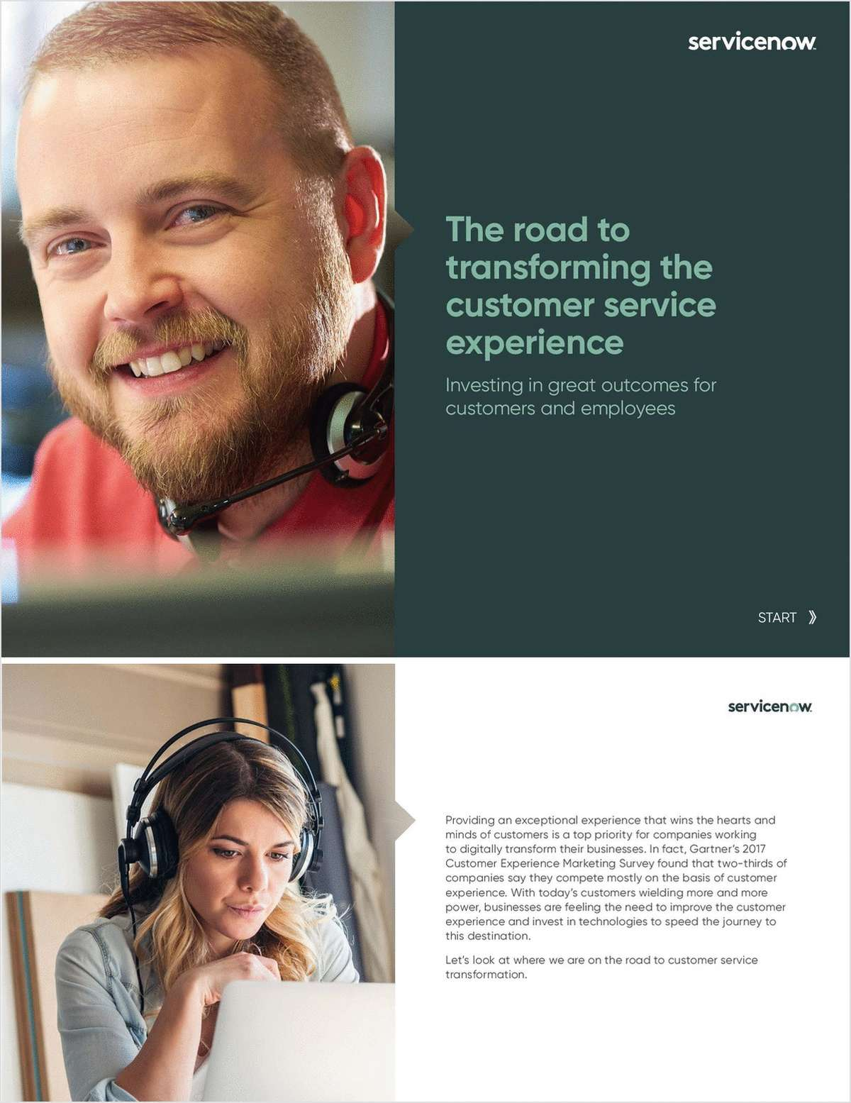 The Road to Transforming the Customer Service Experience: Investing in Great Outcomes for Customers and Employees