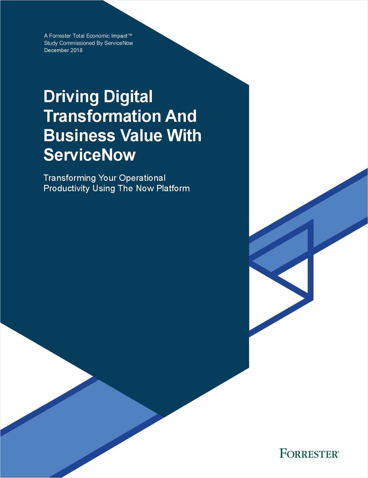 Forrester TEI: Driving Digital Transformation Business Value With ServiceNow