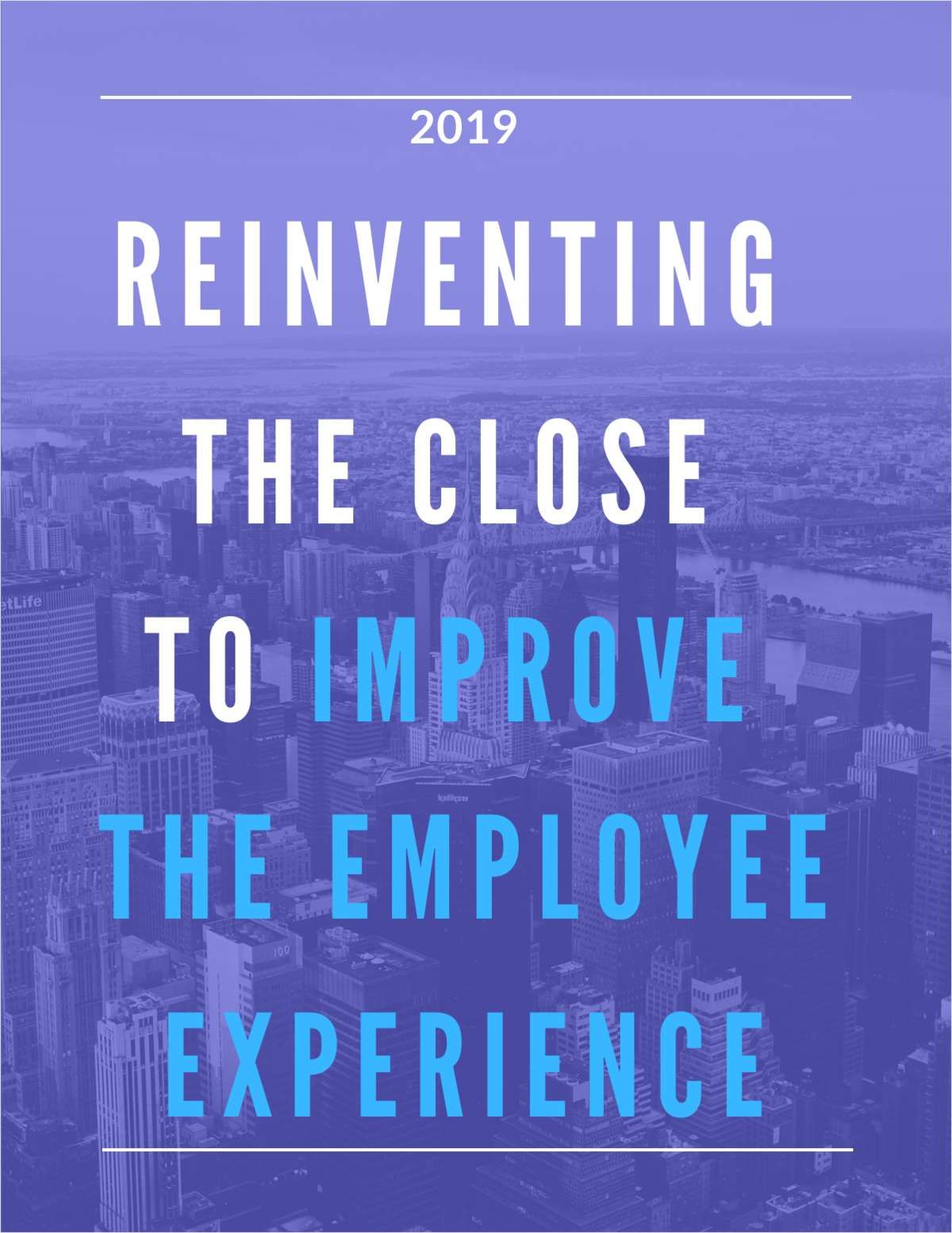 Reinventing the Close to Improve the Employee Experience