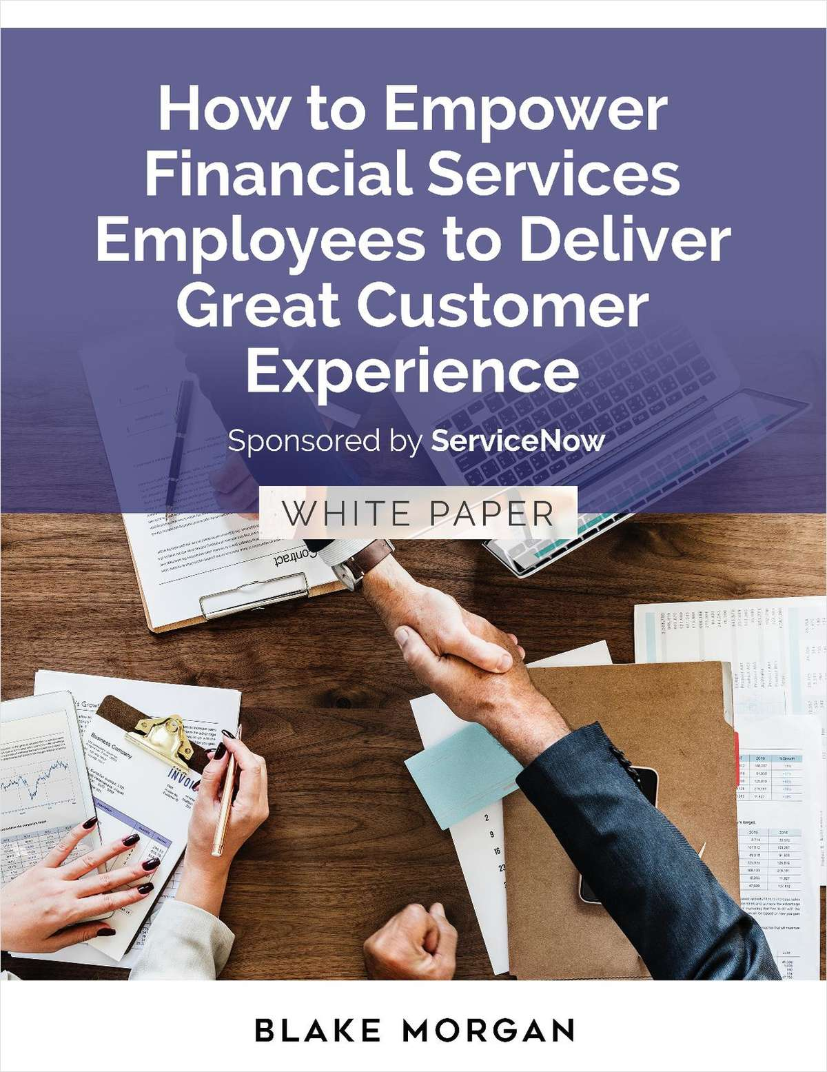 Empower Financial Services Agents and Advisors to Deliver Great Customer Experiences
