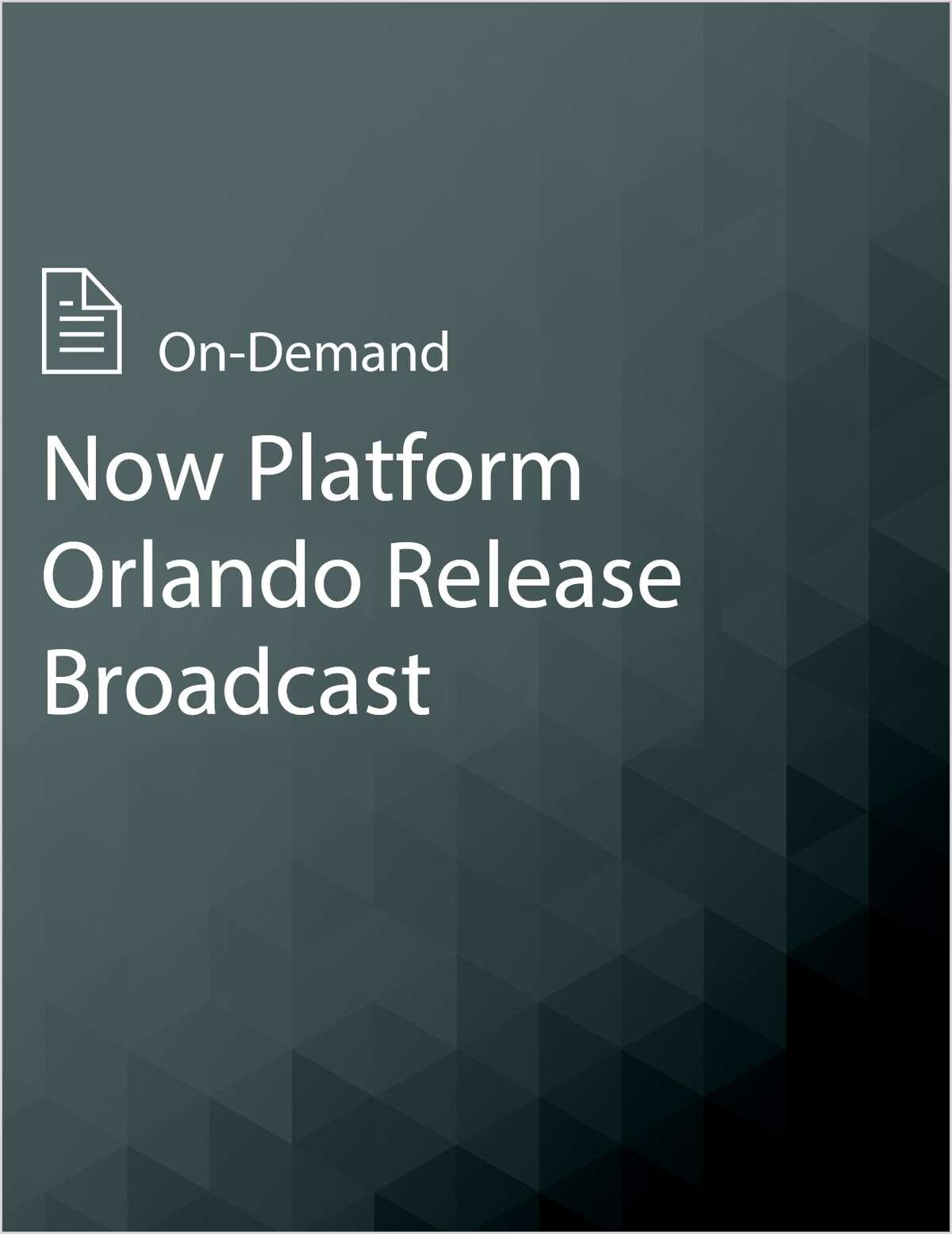 Now Platform Orlando Release Broadcast