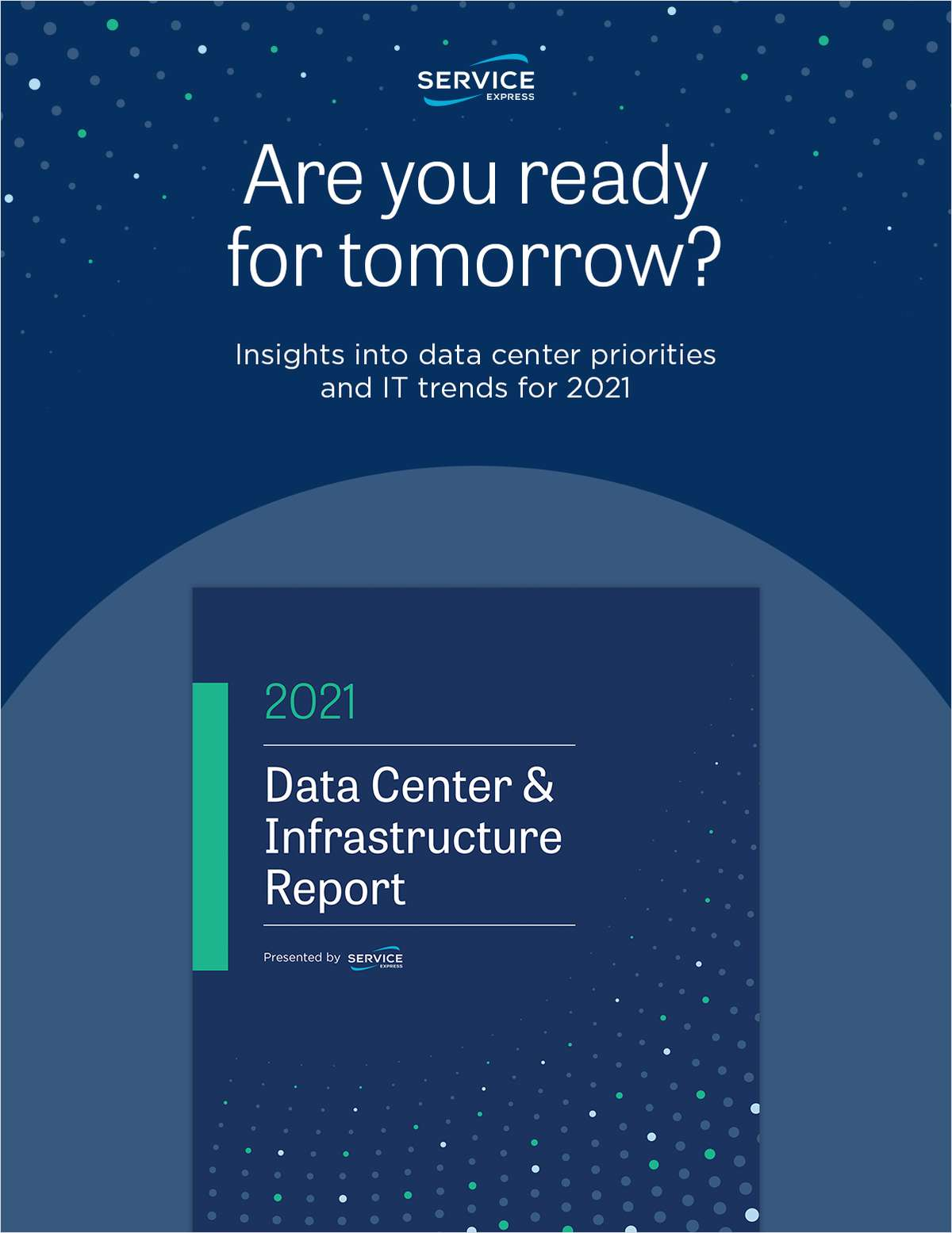Data Center & Infrastructure Report: Key Findings and Trends for 2021