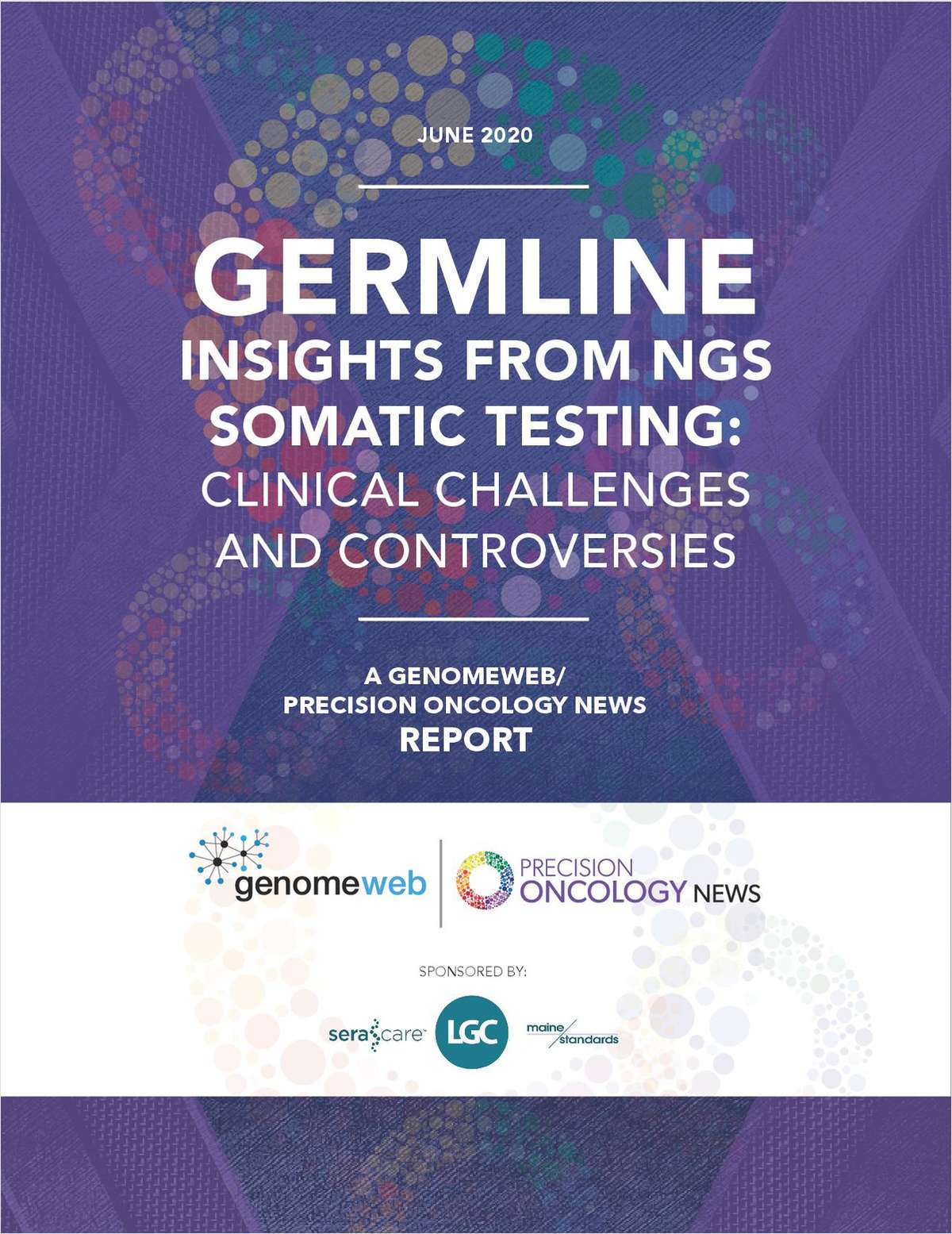 Germline Insights from NGS Somatic Testing: Clinical Challenges and Controversies A Precision Oncology News Report