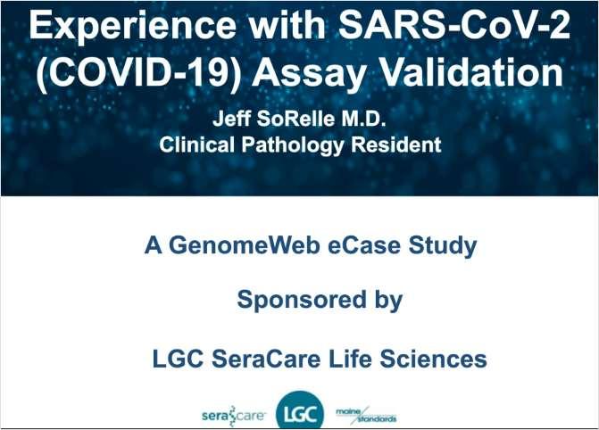Experience with SARS-CoV-2 (COVID-19) Assay Validation