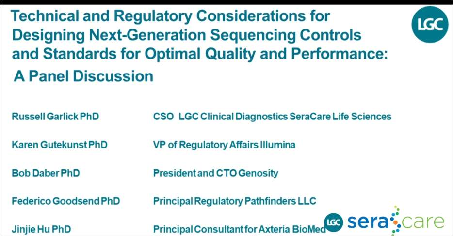 Technical and Regulatory Considerations for Designing Next-Generation Sequencing Controls and Standards for Optimal Quality and Performance: A Panel Discussion