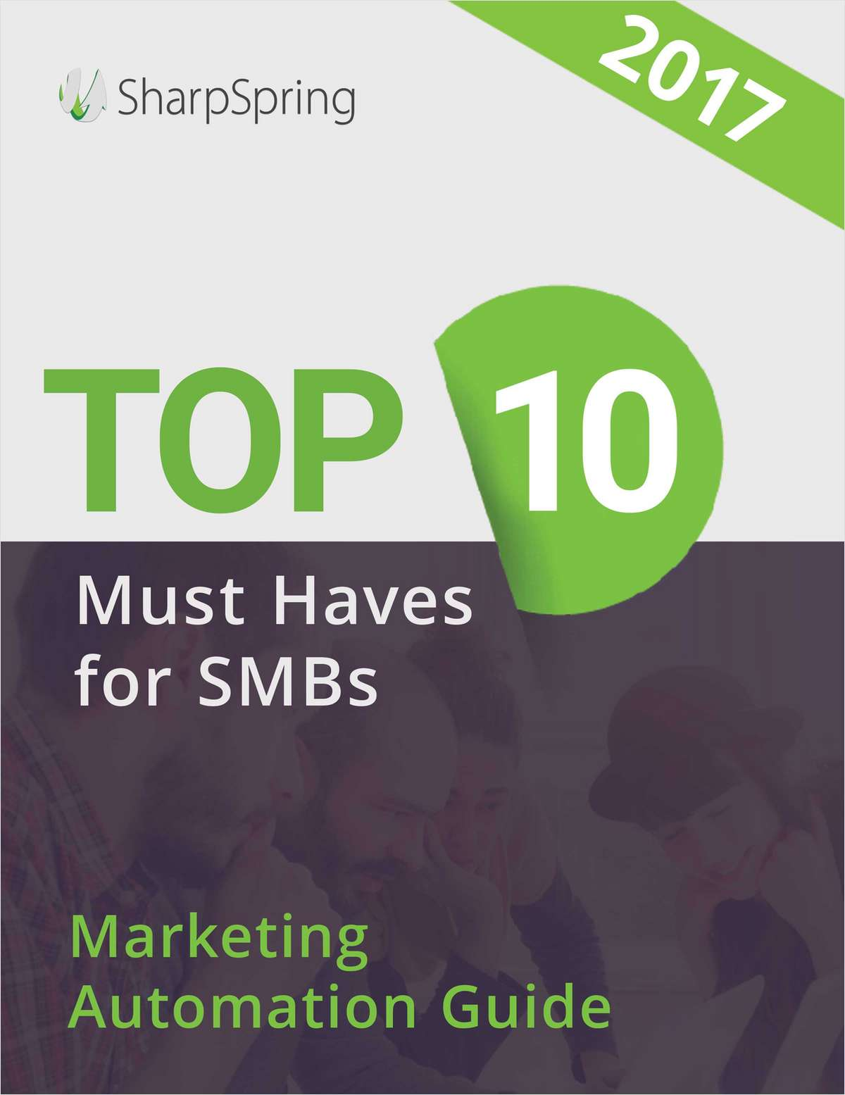 Top 10 Marketing Automation 'Must Haves' for SMBs