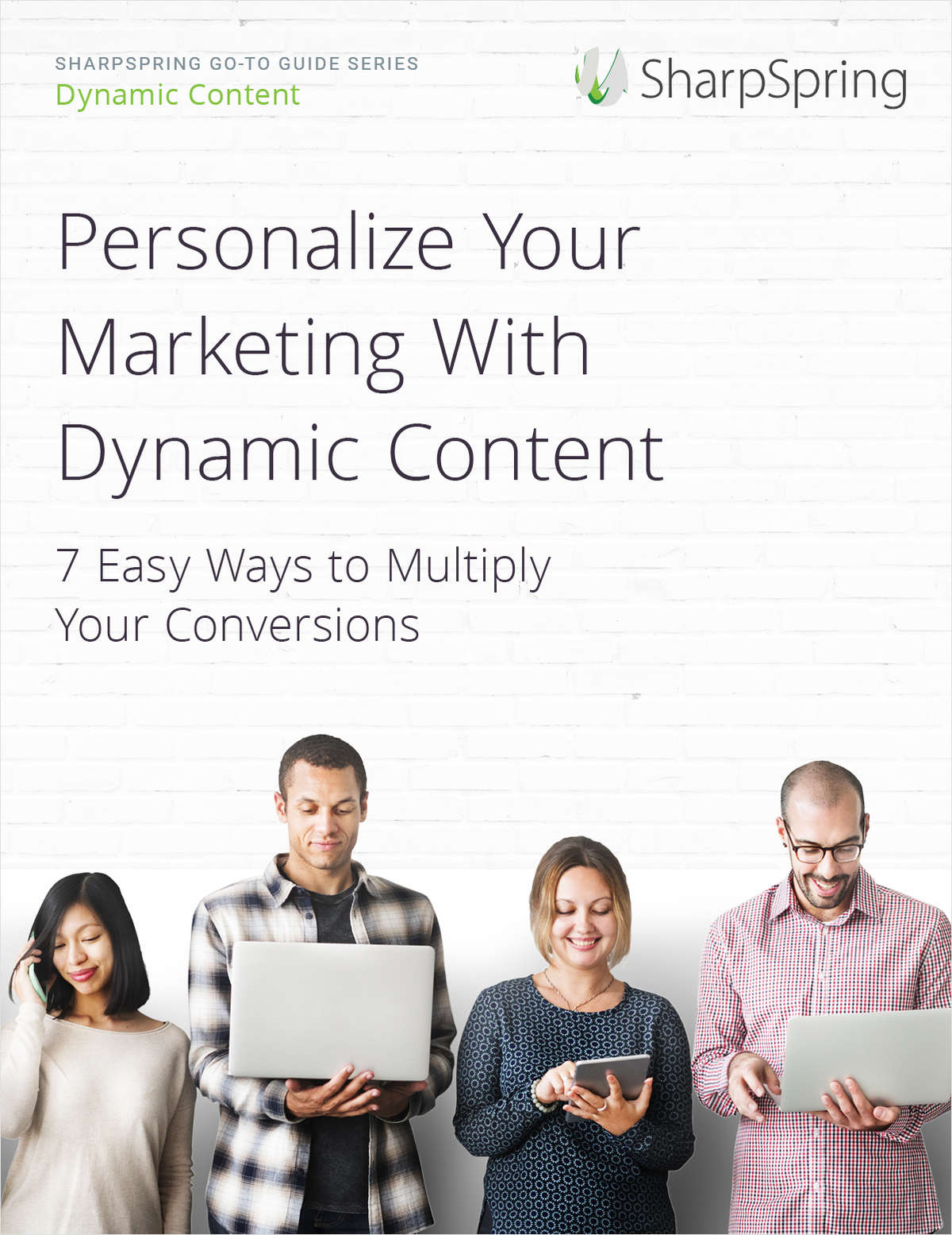 How to Multiply Conversions With Dynamic Content