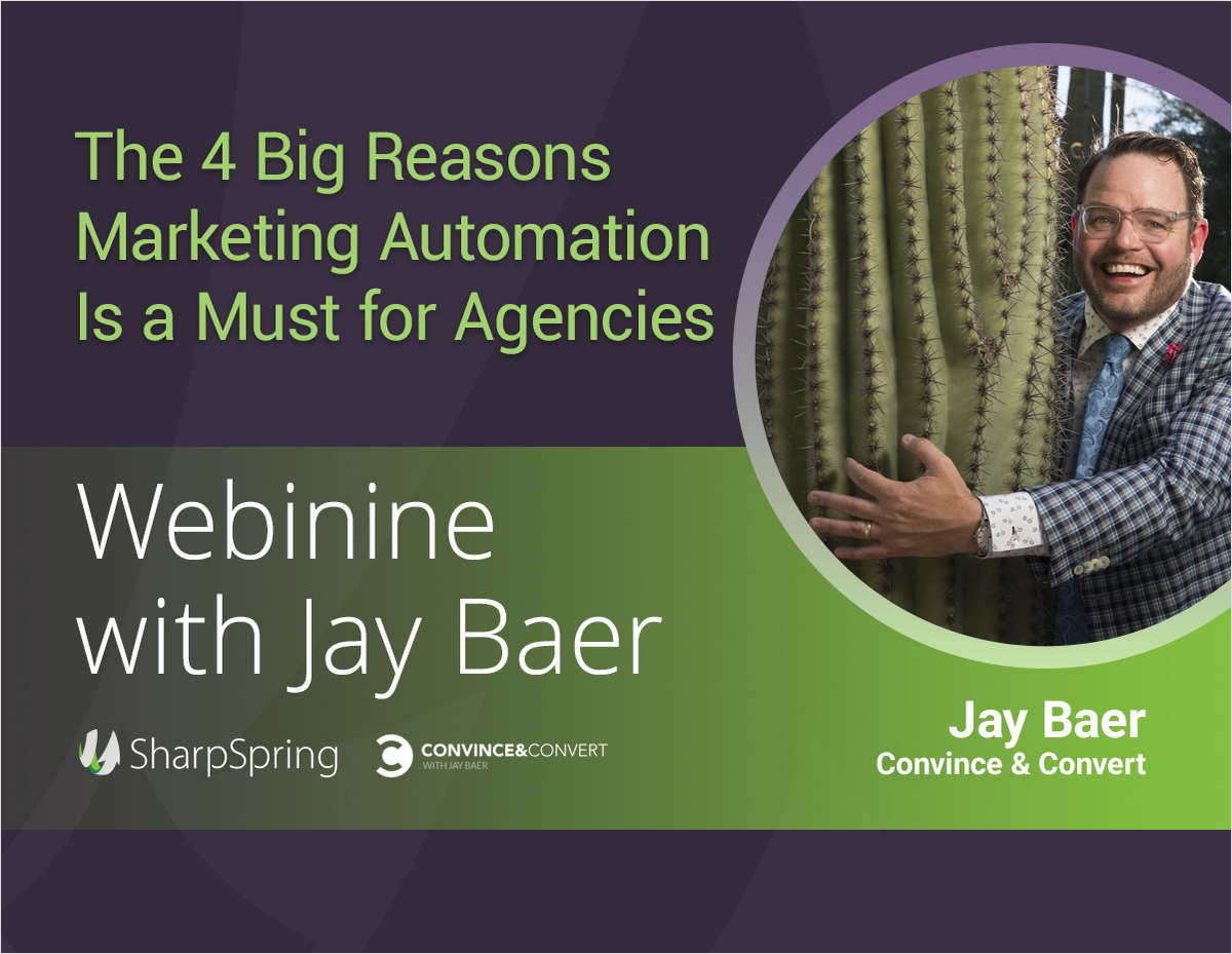 Jay Baer's 4 Big Reasons Marketing Automation is a Must for Agencies