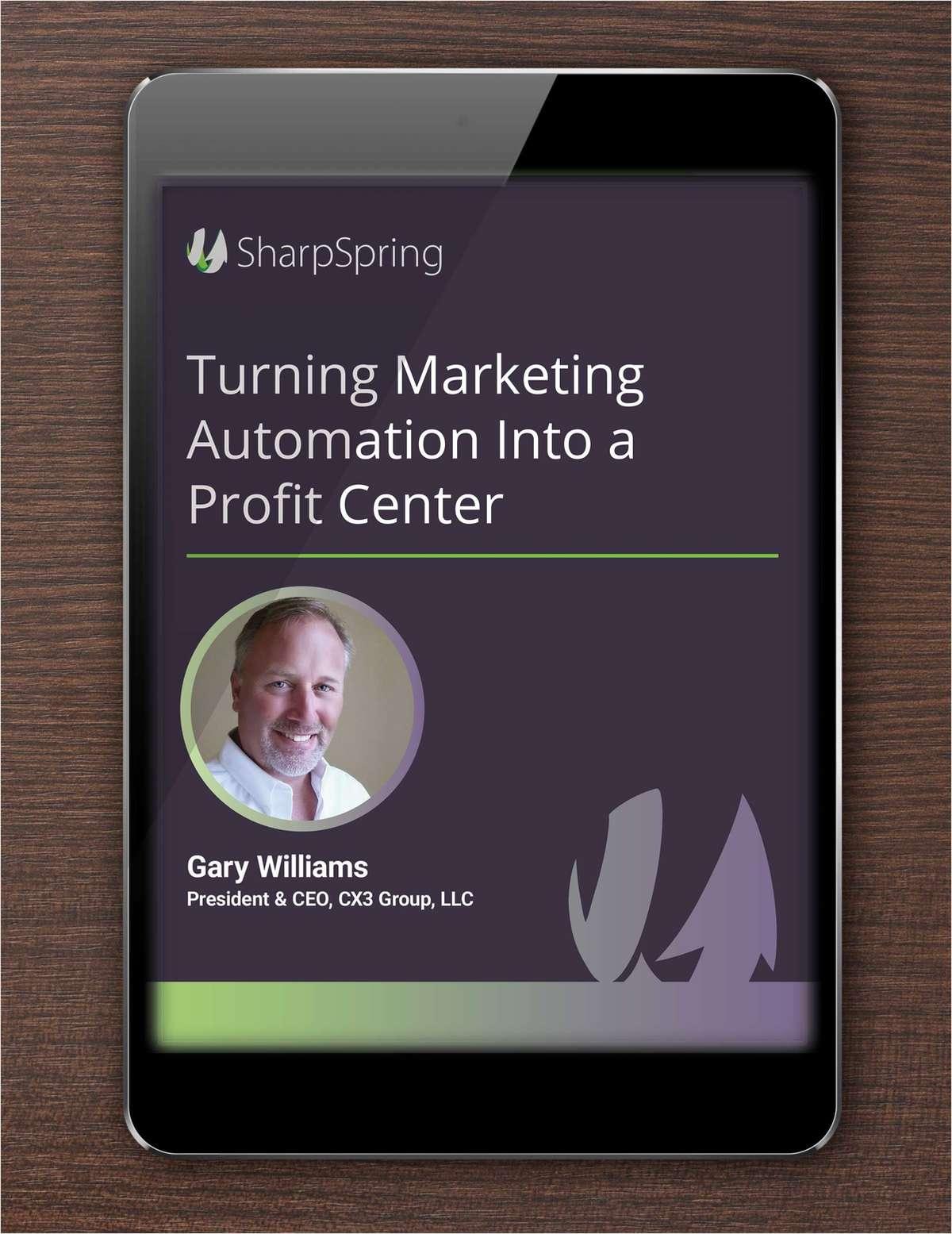 Making Marketing Automation a Profit Center