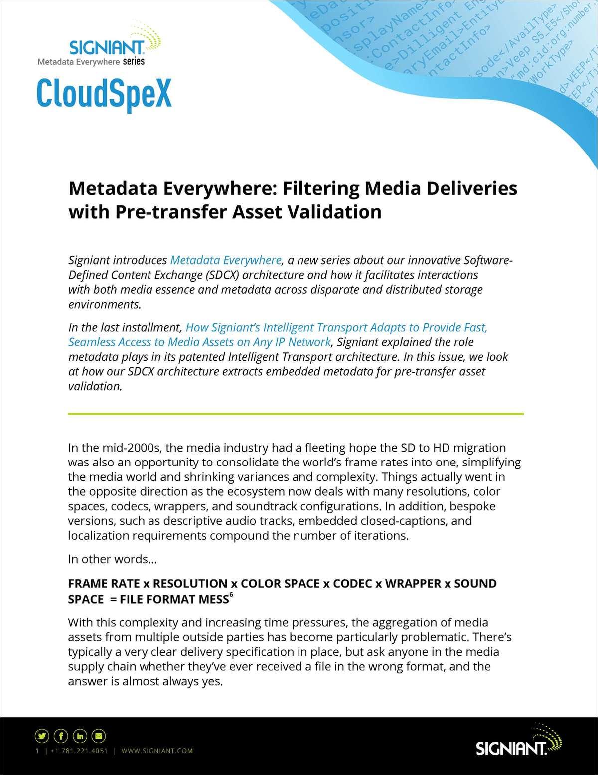 Filtering Media Deliveries with Pre-transfer Asset Validation