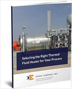 Selecting the Right Thermal Fluid Heater for Your Process