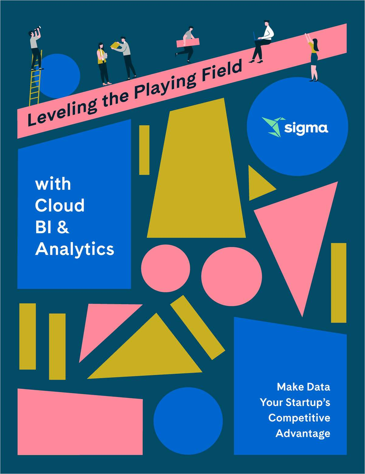 Level the Playing Field with Cloud BI & Analytics