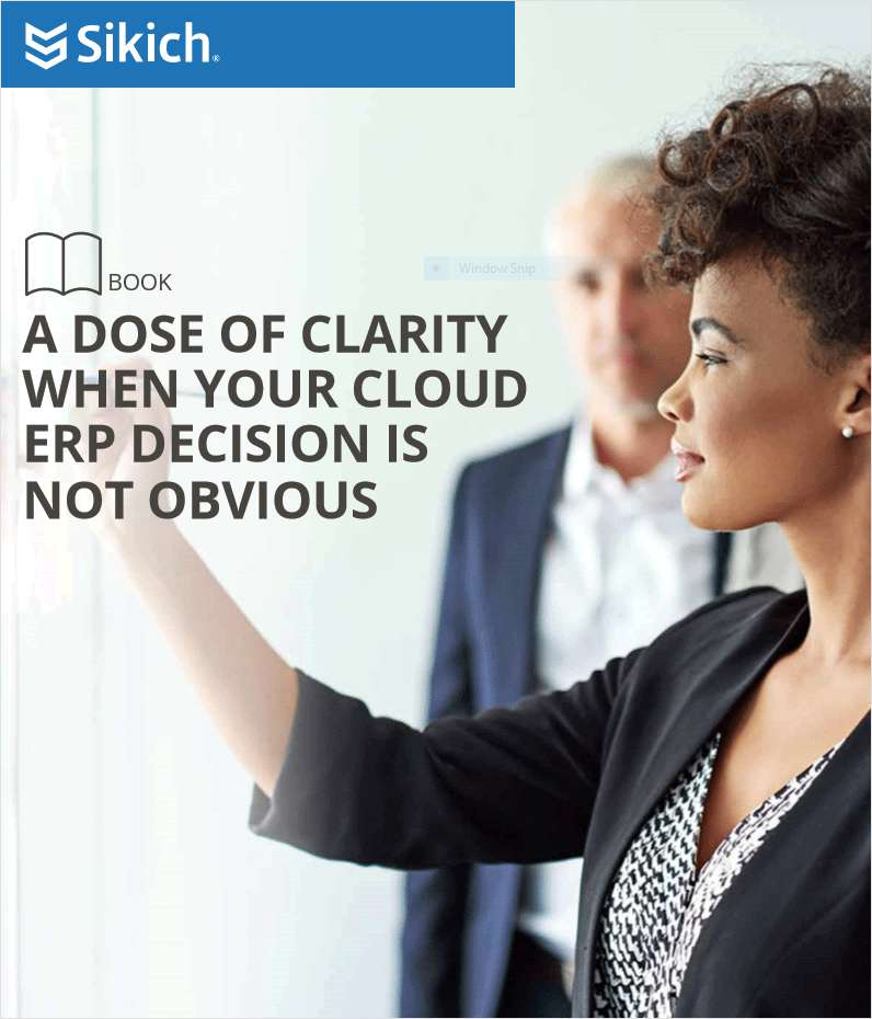 A Dose of Clarity When Your Cloud ERP Decision Is Not Obvious