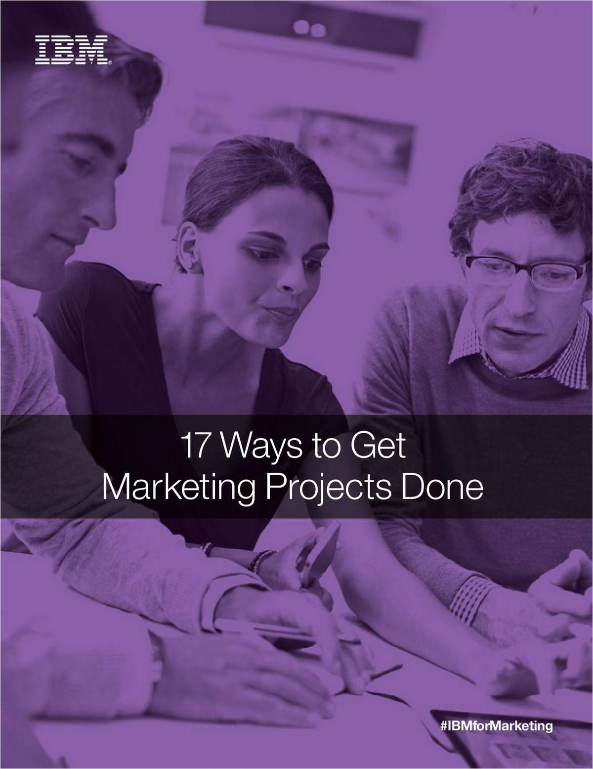 17 Ways to Get Marketing Projects Done