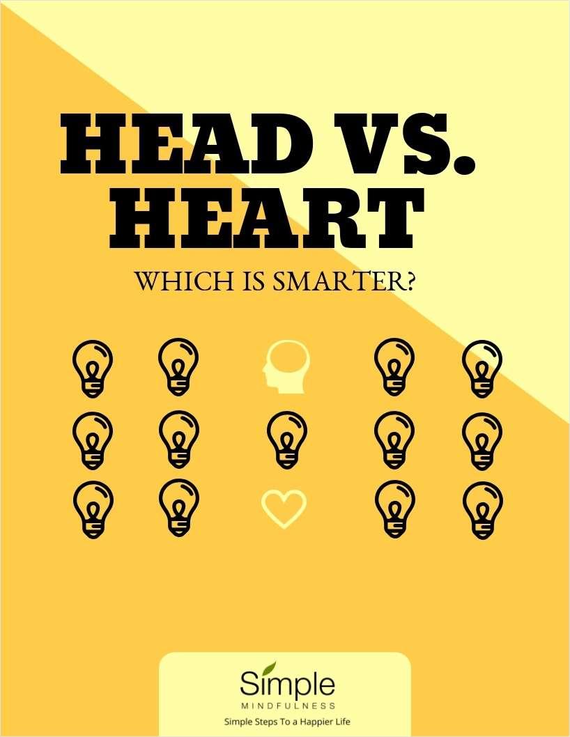 Head vs. Heart - Which is Smarter?