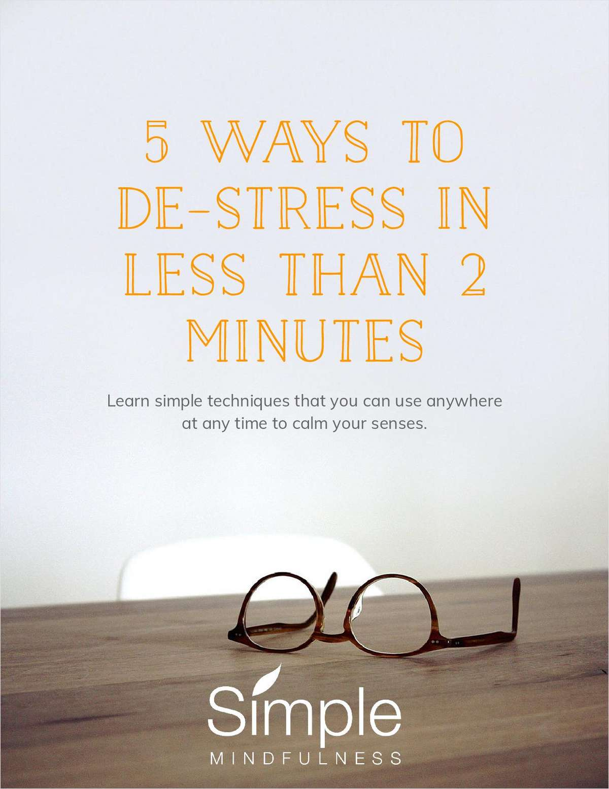 5 Ways to De-Stress in Less than 2 Minutes