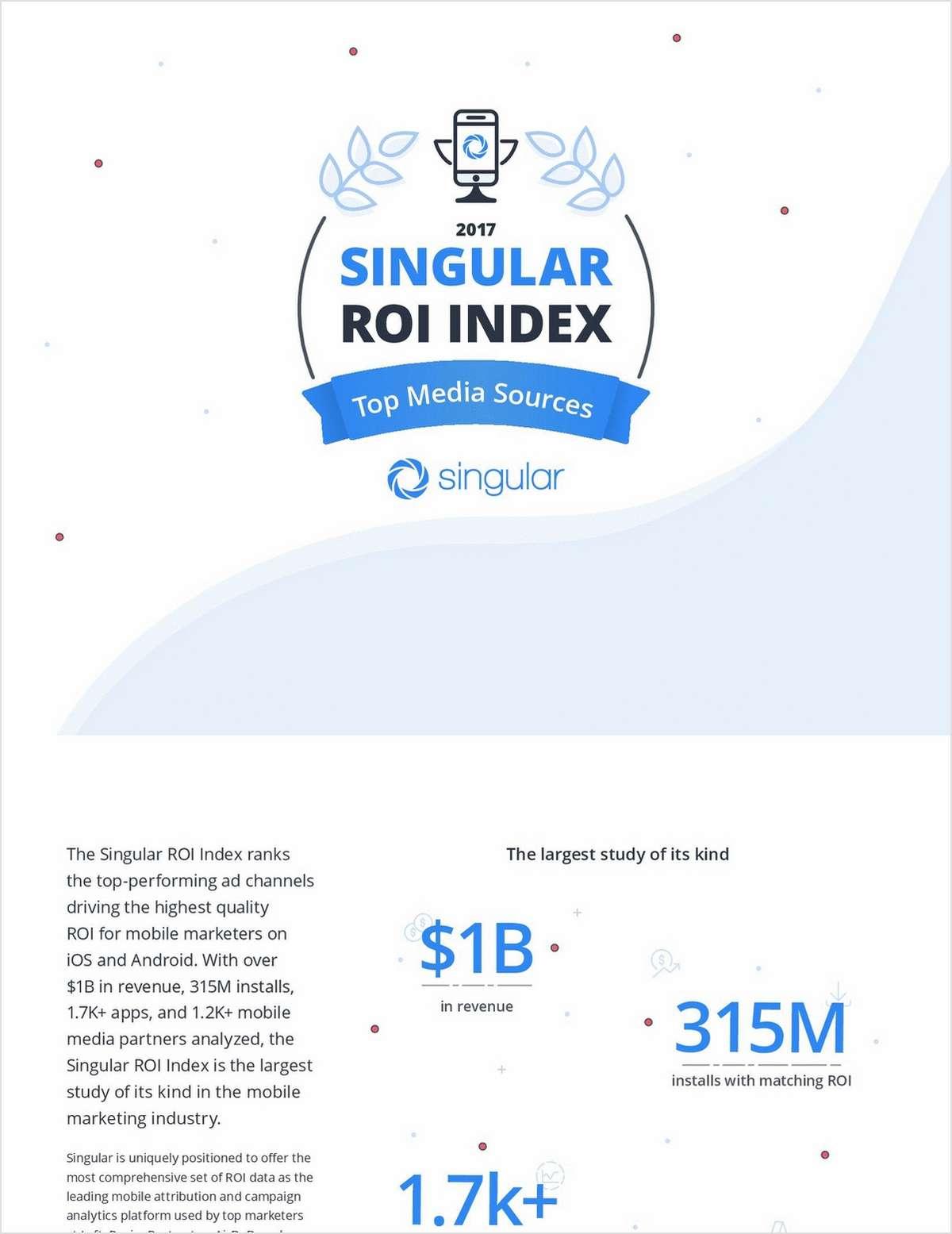 ROI Index: Top Mobile Media Sources