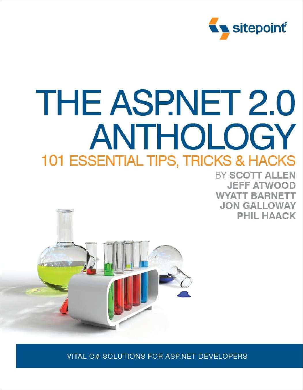 The ASP.NET 2.0 Anthology: 101 Essential Tips, Tricks & Hacks - Free 156 Page Preview