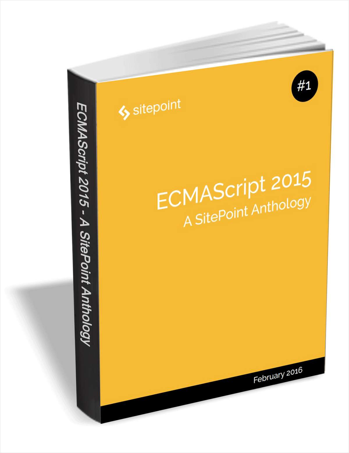 ECMAScript 2015 - A SitePoint Anthology ($29 Value FREE For a Limited Time)