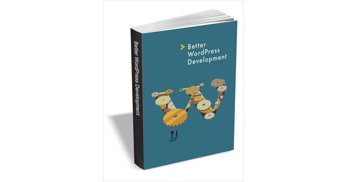 Better WordPress Development ($29 Value) FREE For a Limited Time, Free SitePoint eBook