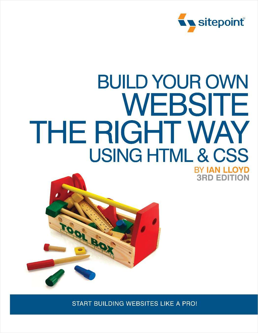 Build Your Own Website the Right Way Using HTML & CSS - Free 144 Page Preview