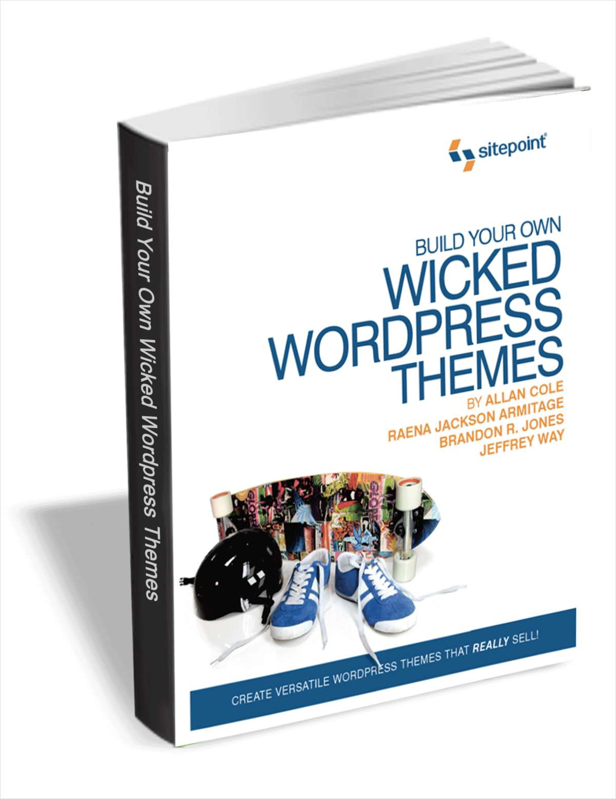 Build Your Own Wicked WordPress Themes  (Valued at $30) FREE!