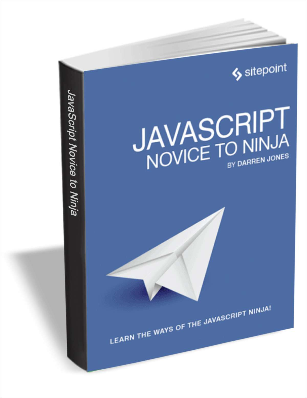 JavaScript: Novice to Ninja (FREE!) Regularly $30