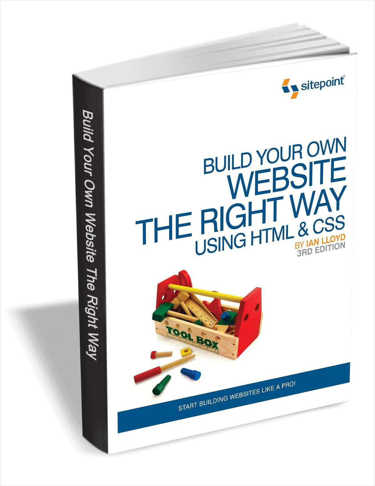 Build Your Own Website the Right Way Using HTML & CSS ($29 Value FREE For a Limited Time)