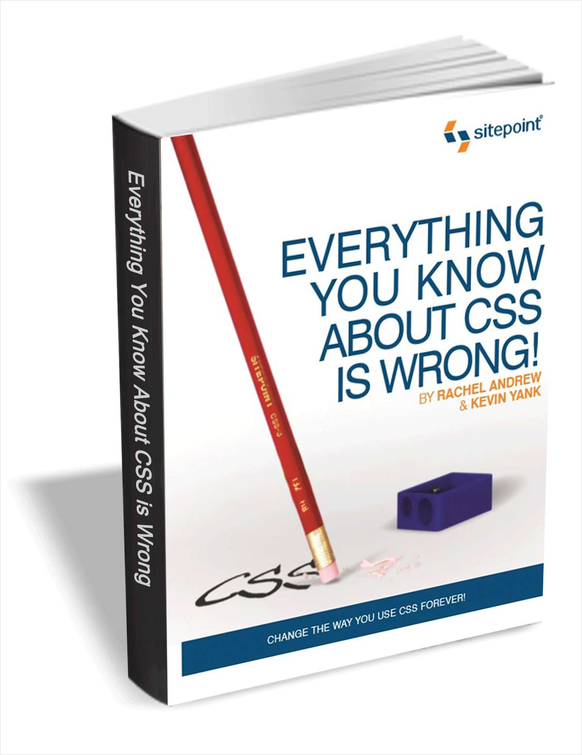 Everything You Know About CSS Is Wrong! ($29 Value FREE For a Limited Time)