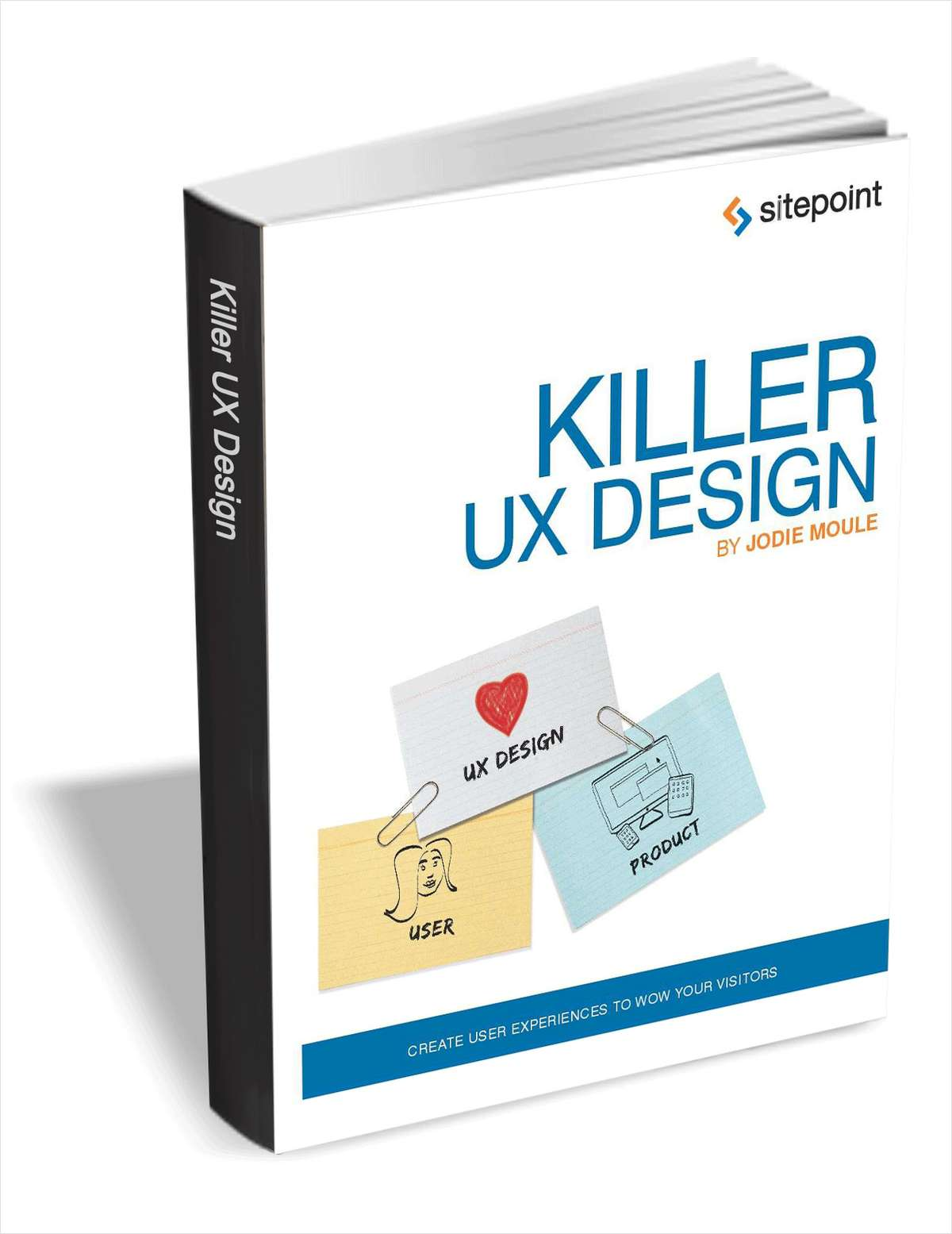 Killer UX Design ($29 Value FREE For a Limited Time)