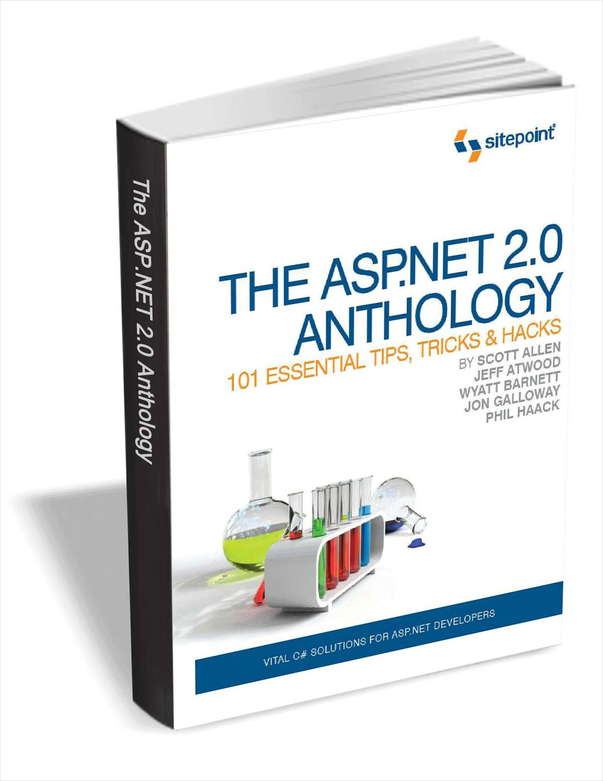 The ASP.NET 2.0 Anthology - 101 Essential Tips, Tricks & Hacks ($29 Value FREE For a Limited Time)