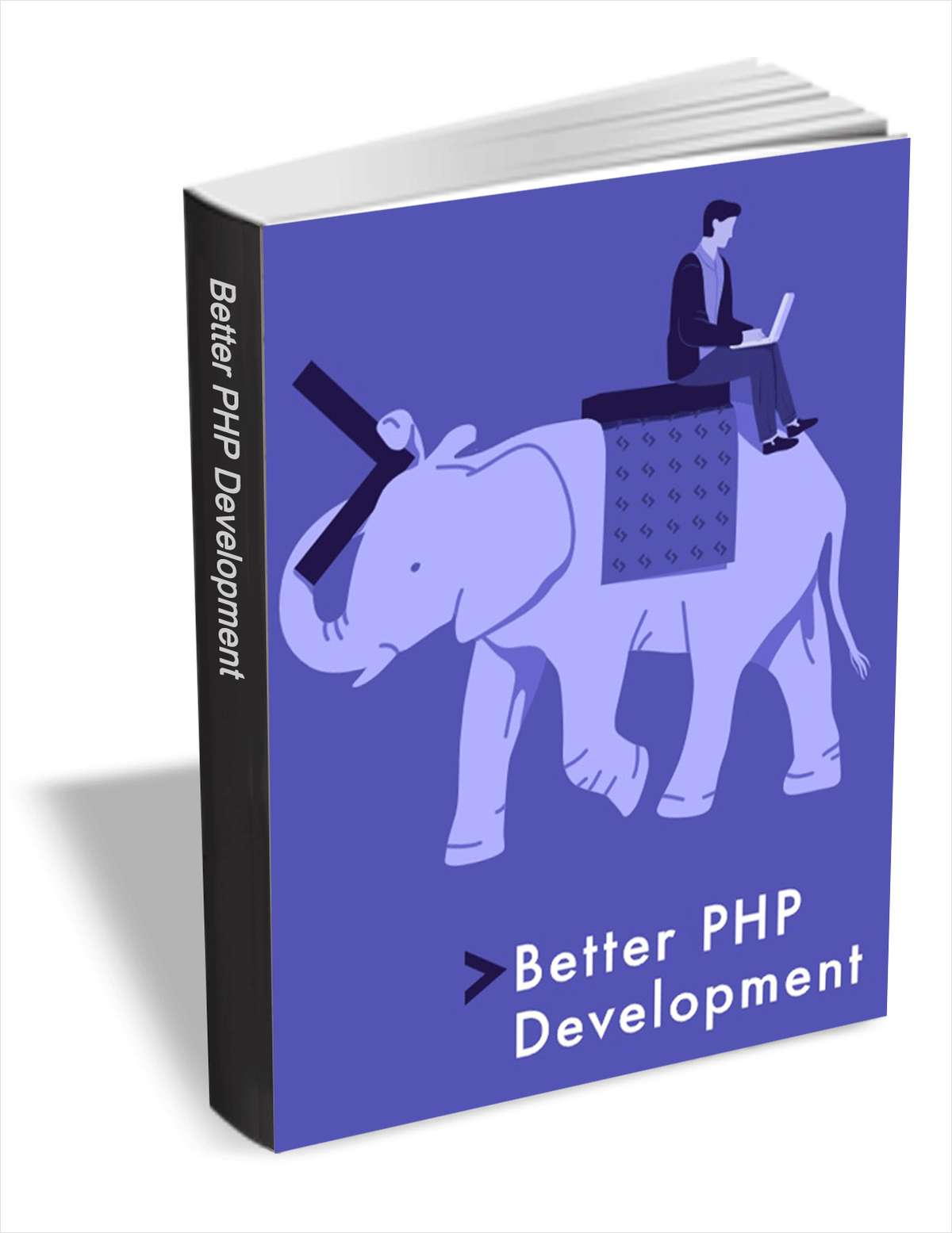 Better PHP Development ($4.99 Value FREE for a Limited Time)