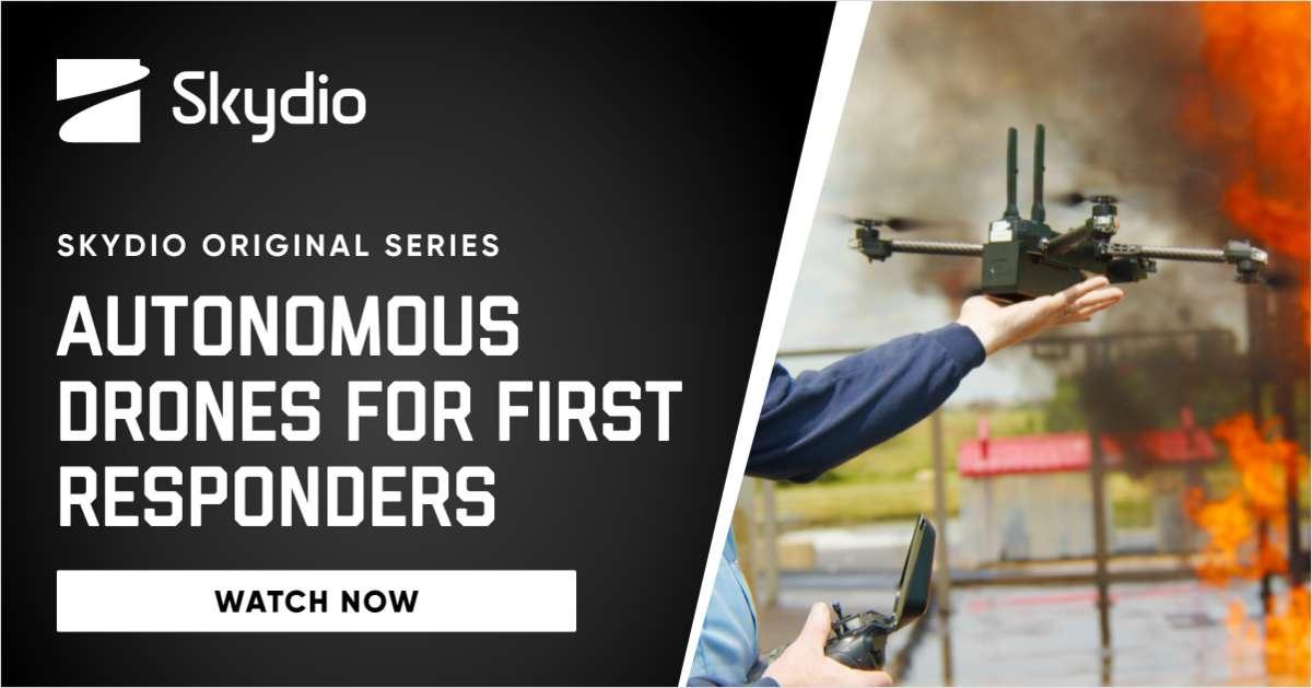 Skydio Original Series: Autonomous Drones for First Responders