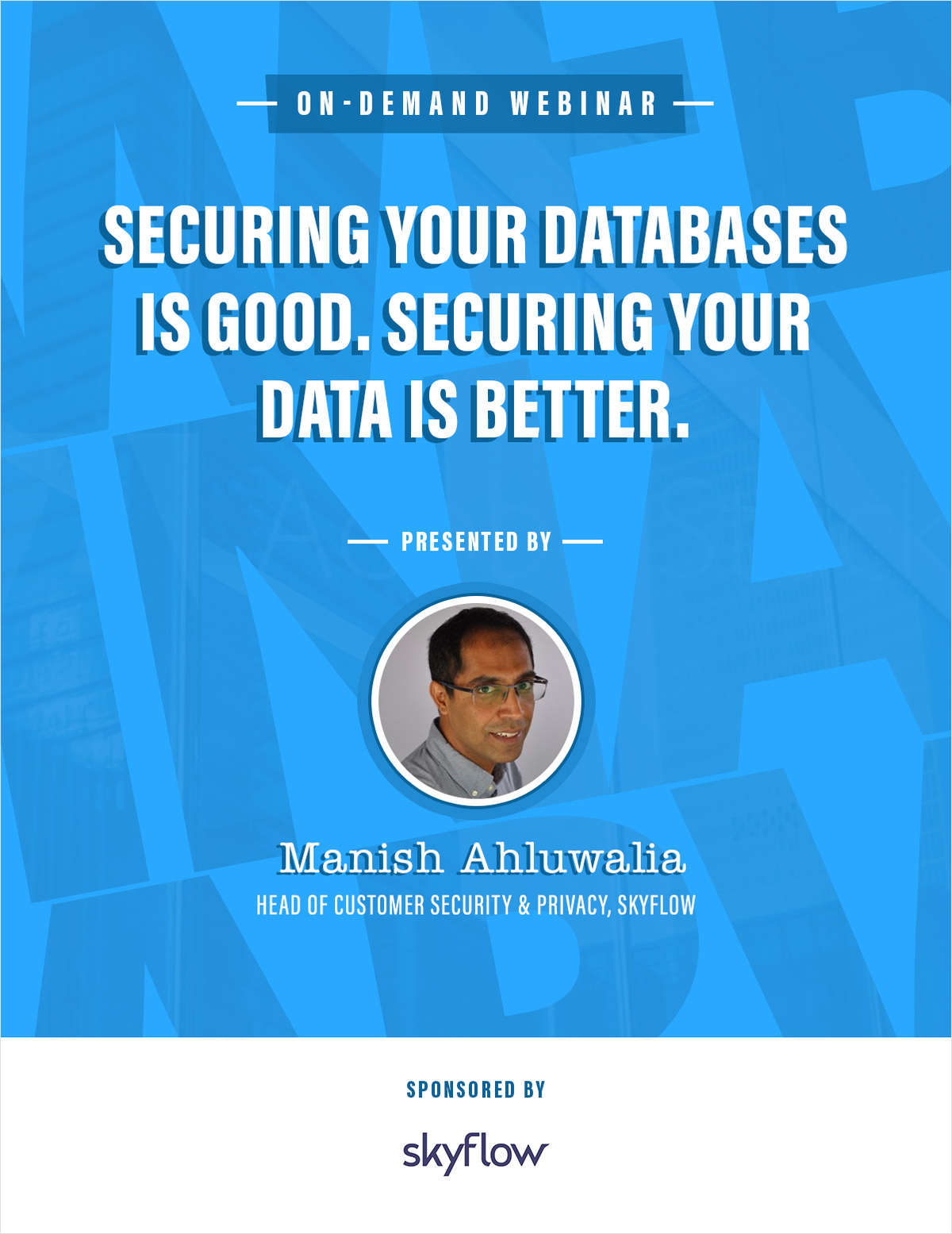 Securing your databases is good. Securing your data is better.
