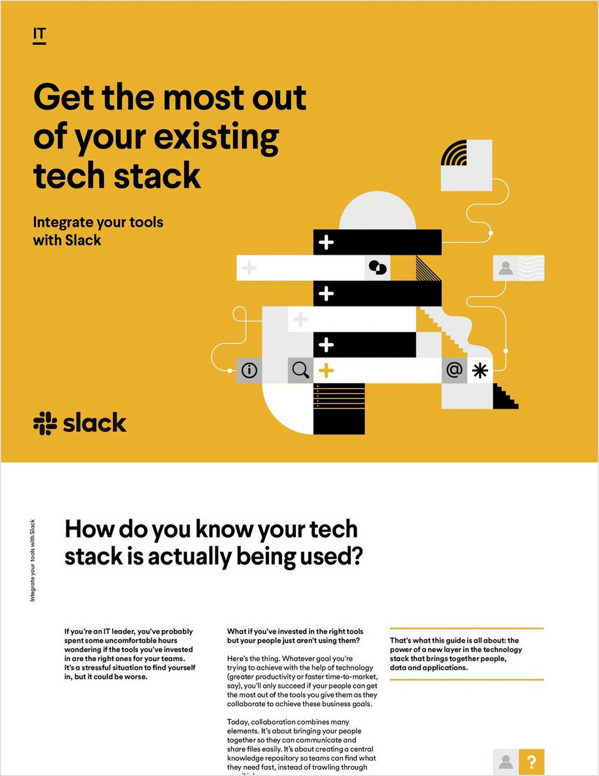 Get the most out of your existing tech stack