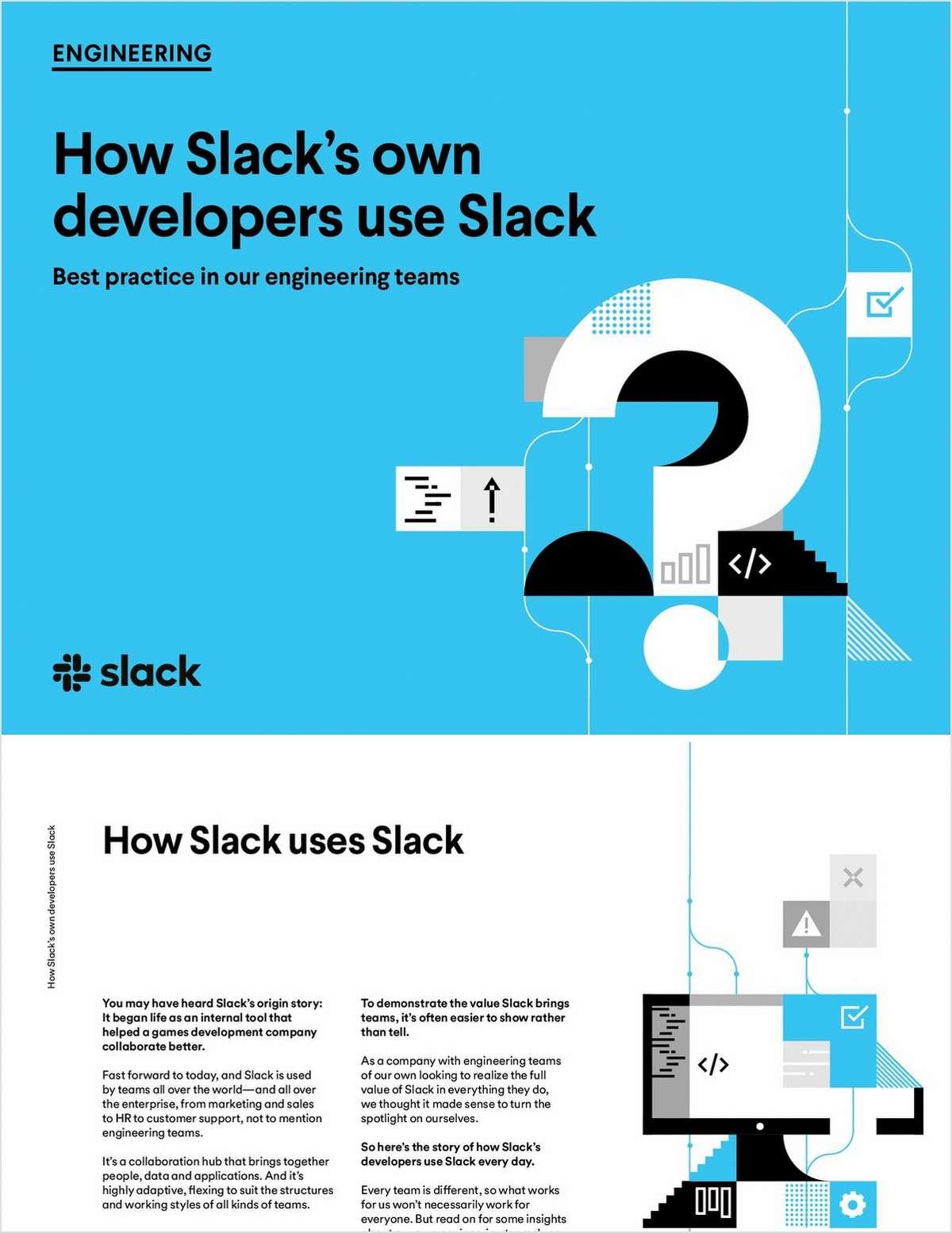 Learn how Slack's own developers use Slack