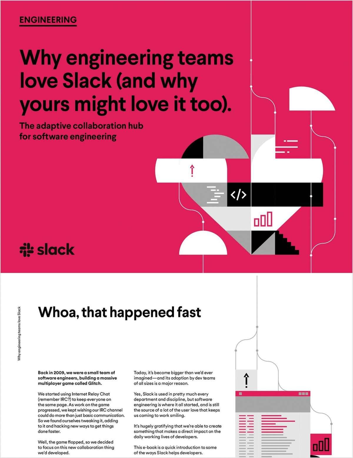 Why engineering teams love Slack