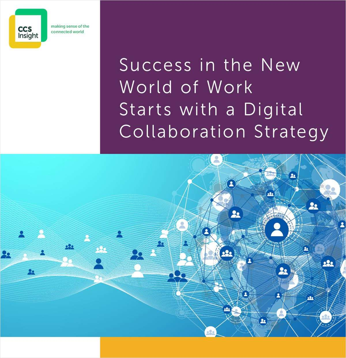 Success in the New World of Work Starts with a Digital Collaboration Strategy
