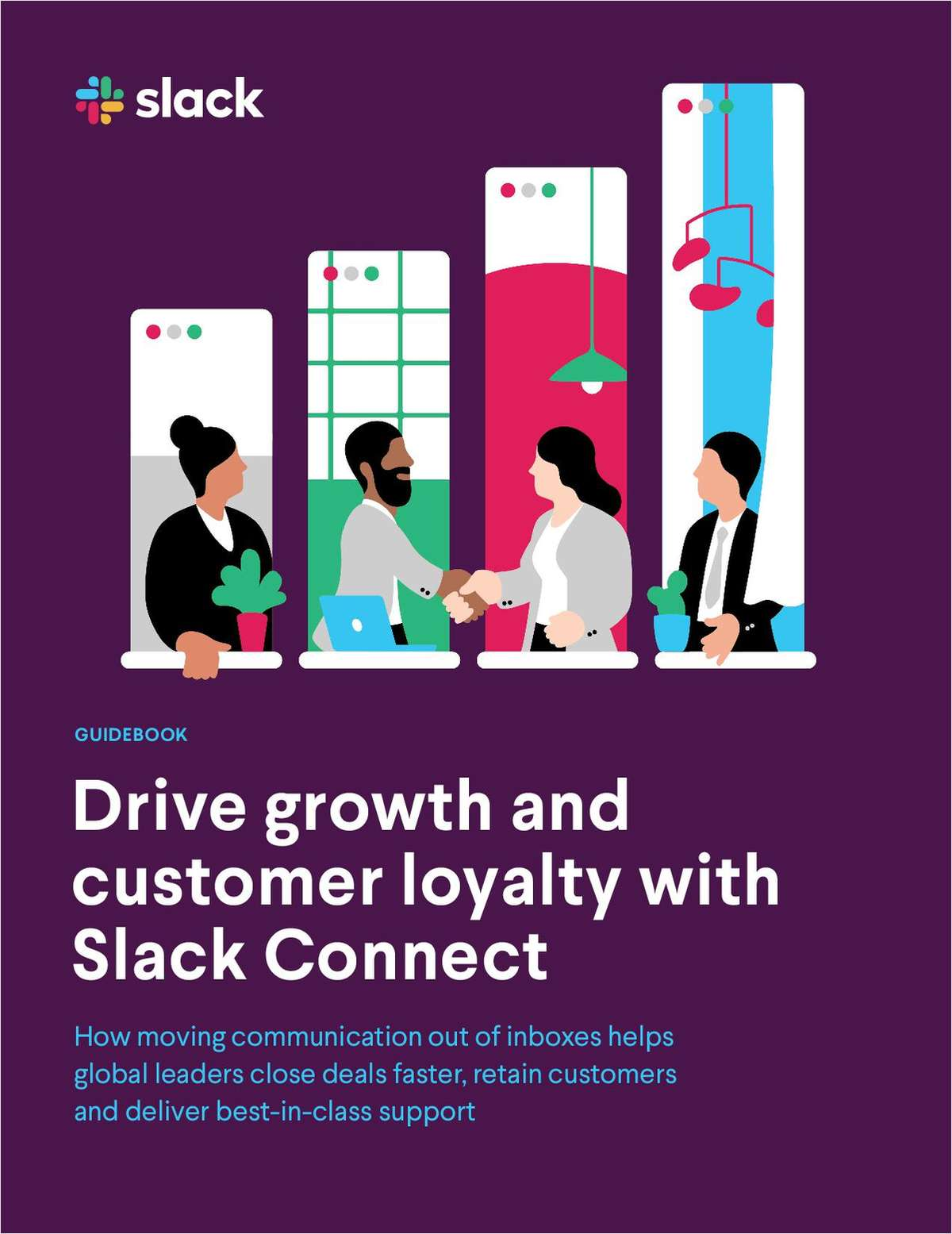 Drive Growth and Customer Loyalty with Slack Connect