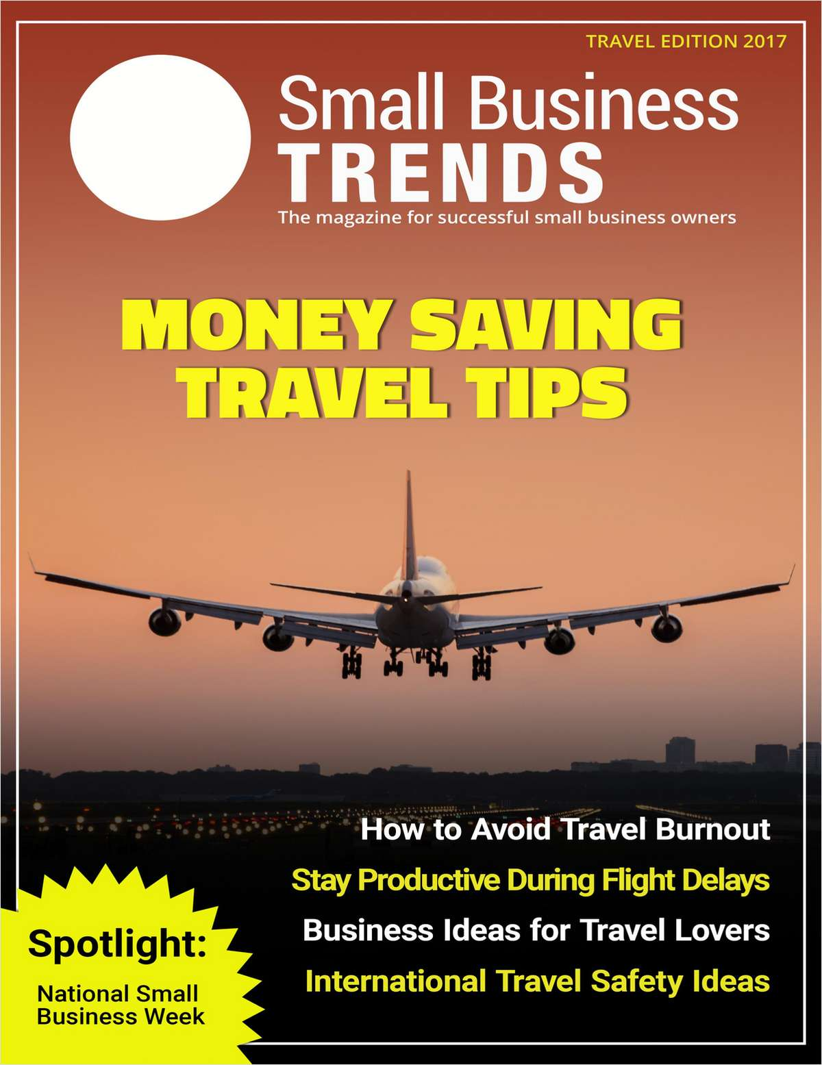 Small Business Trends Magazine -- Travel Edition 2017