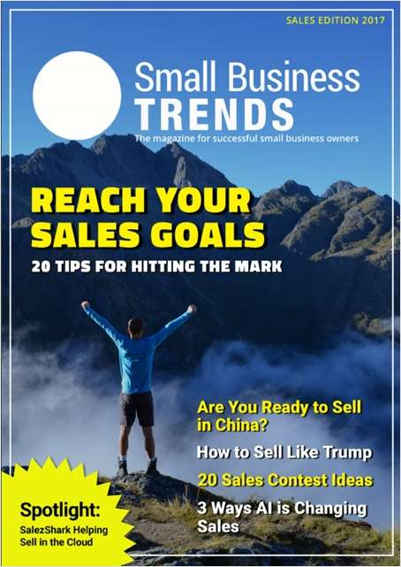 Reach Your Sales Goals: 20 Tips for Hitting the Mark -- Sales Edition 2017
