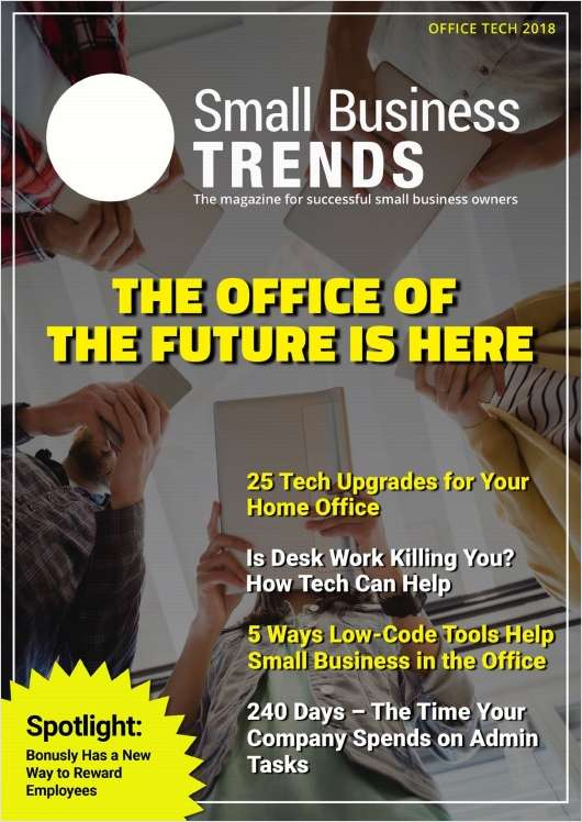 The Office of the Future is Here -- Office Tech 2018 Edition