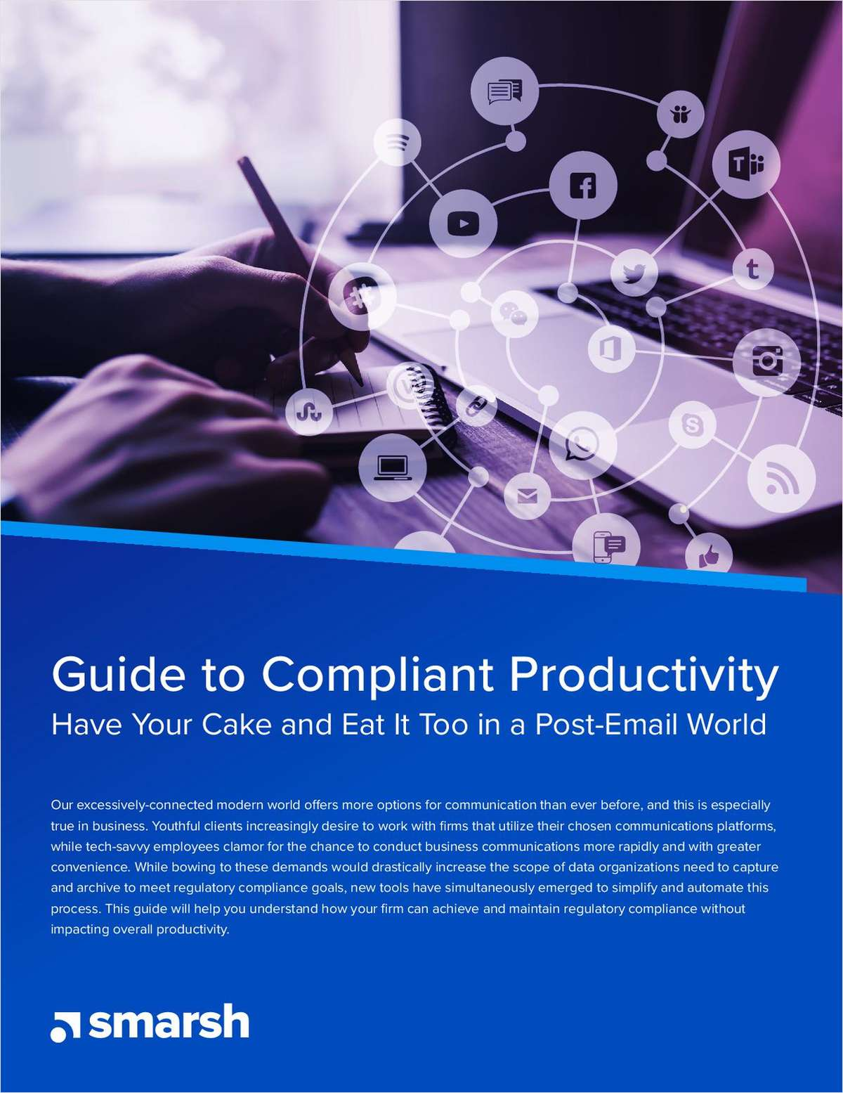 Guide to Compliant Productivity: Have Your Cake and Eat It Too in a Post-Email World