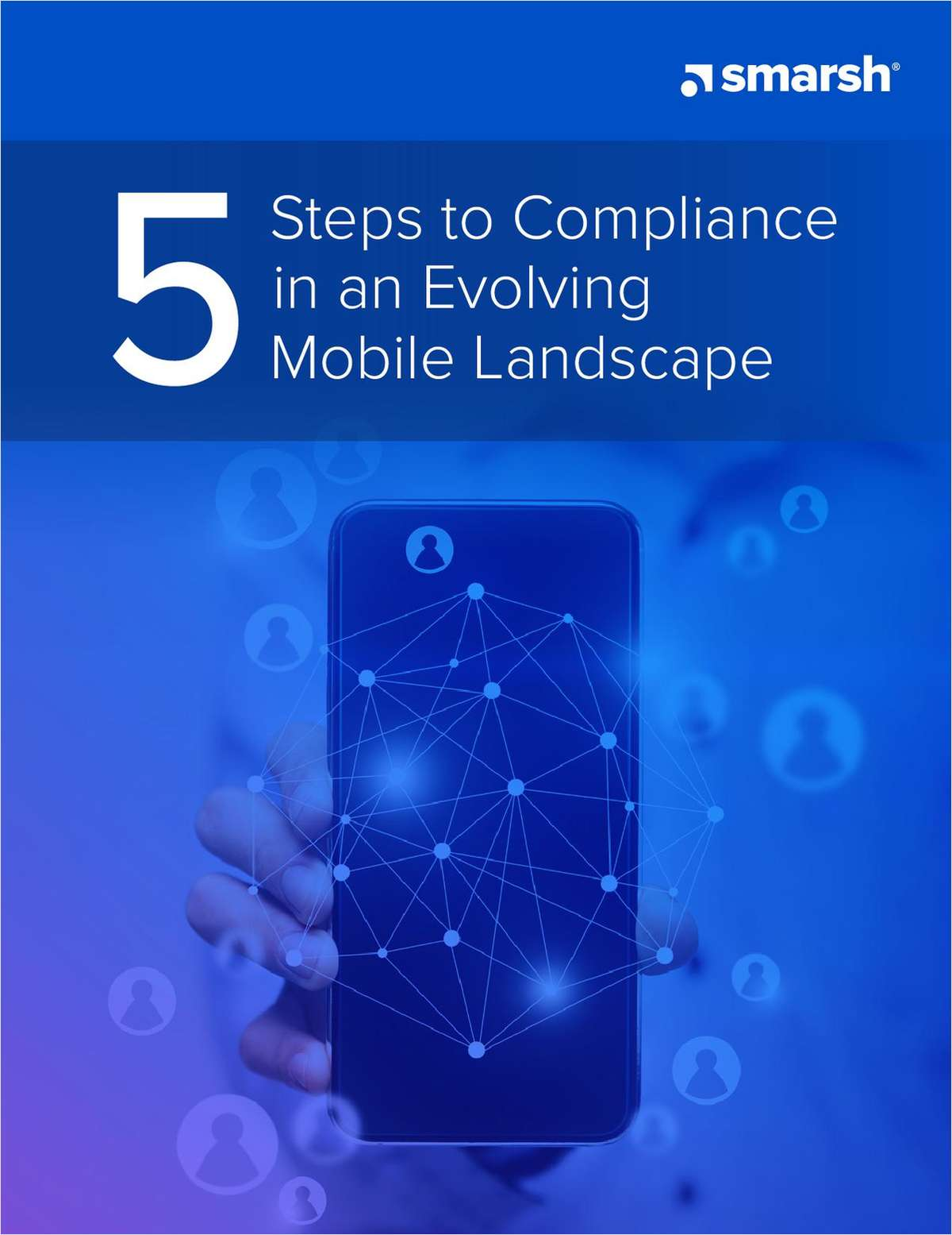 5 Steps to Compliance in an Evolving Mobile Landscape