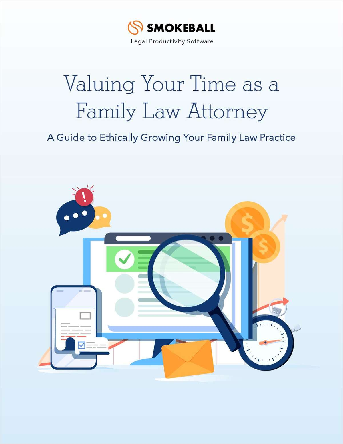 Valuing Your Time: A Guide to Ethically Growing Your Family Law Practice