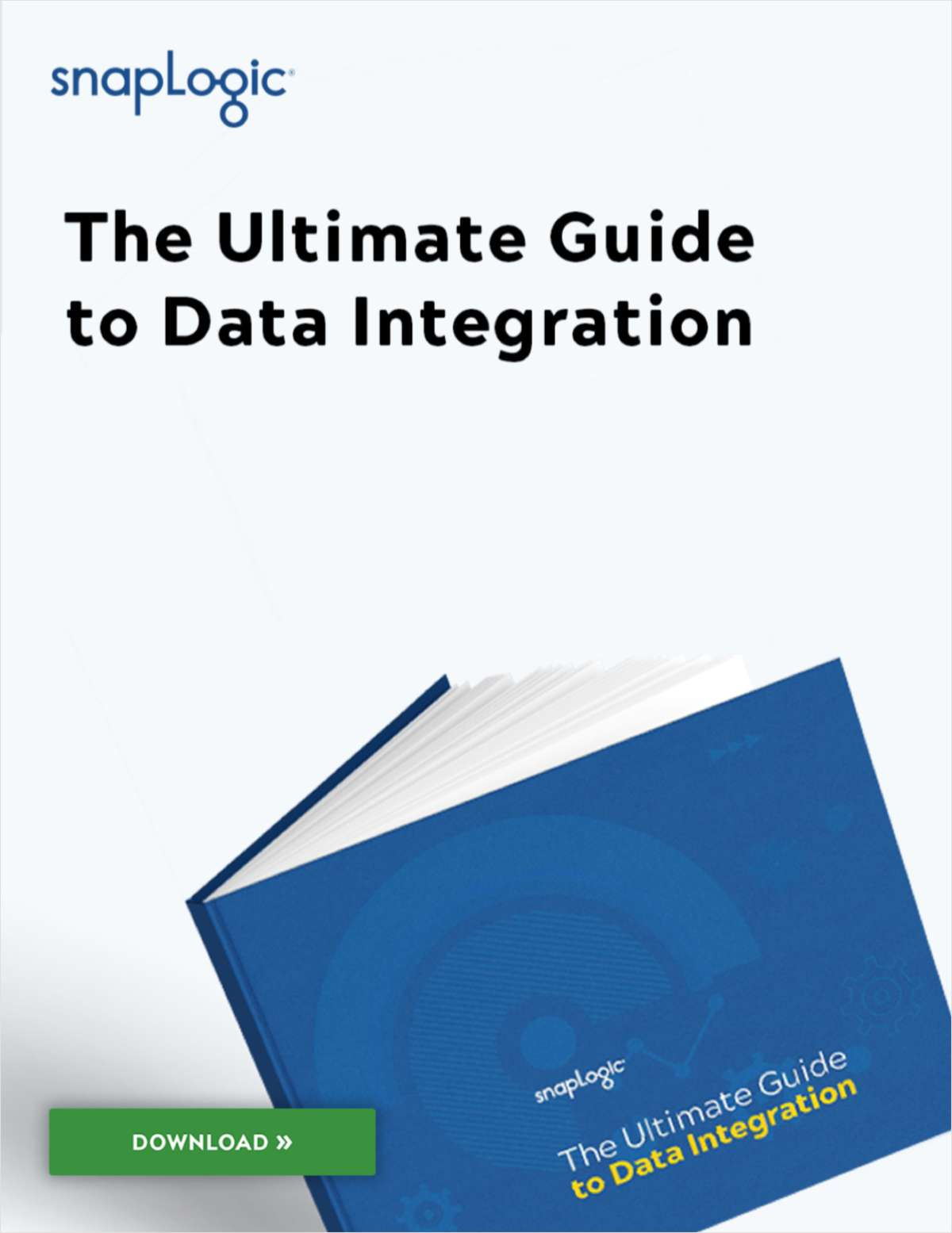 The Ultimate Guide to Data Integration