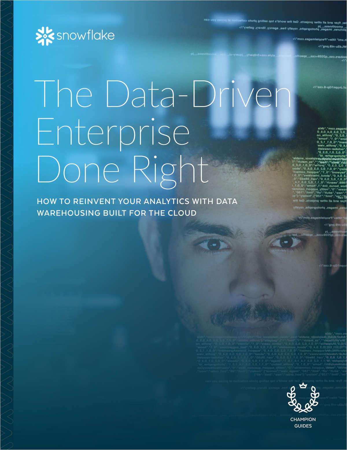 The Data Driven Enterprise Done Right