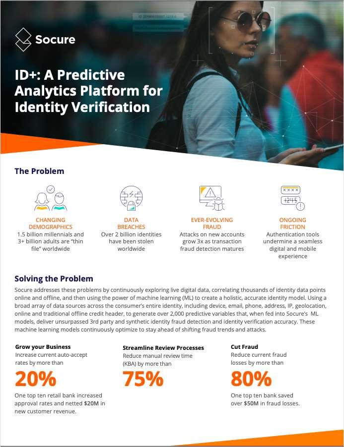ID+ Predictive Analytics Platform for Identity Verification