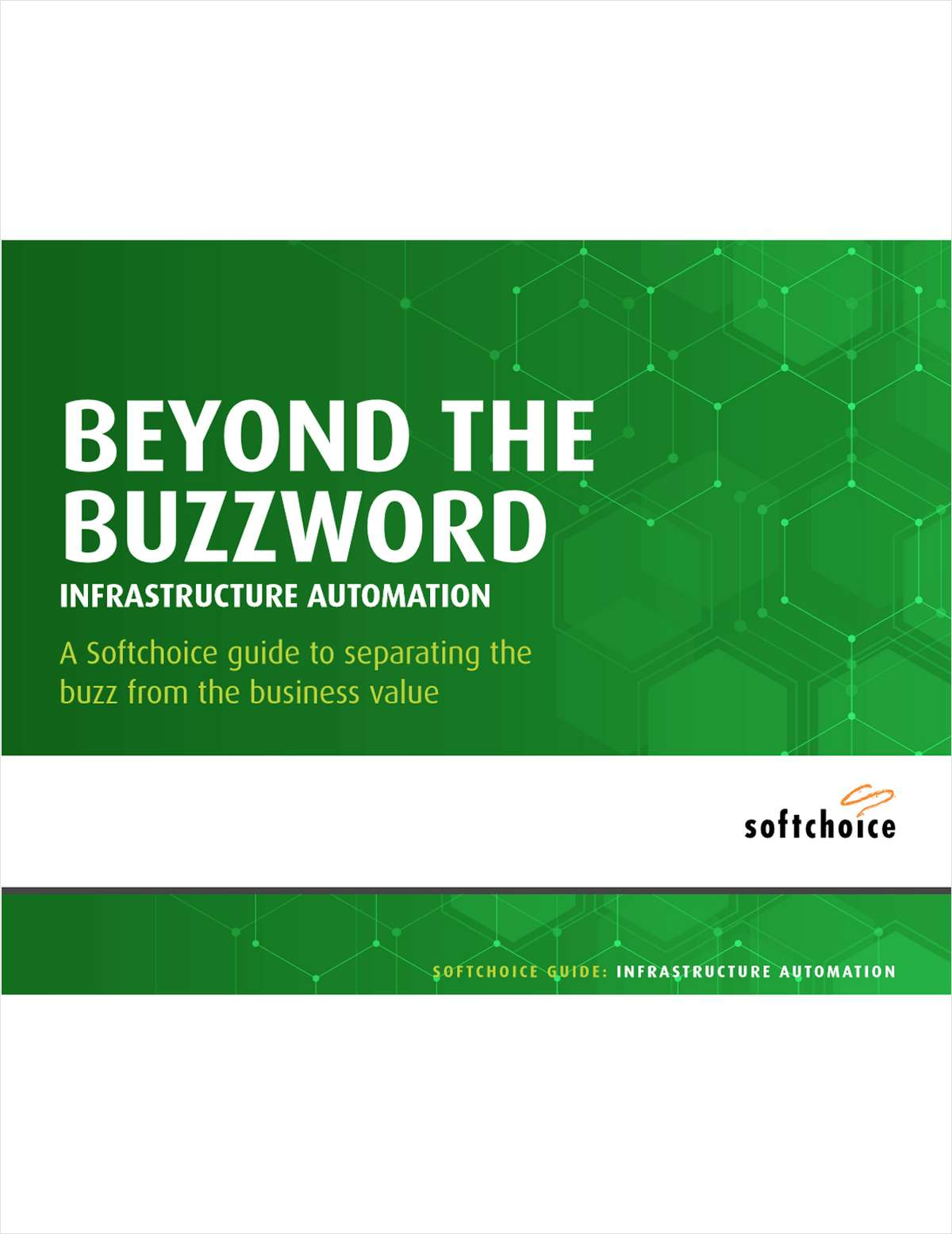 Go Beyond The Buzzword: Infrastructure Automation